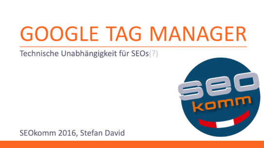 Slides Google Tag Manager SEOkomm 2016